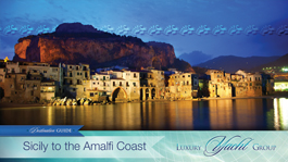 Itineraries & Destination Guide for Sicily to the Amalfi Coast